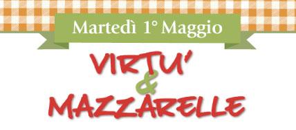 Le Virtù & le Mazzarelle