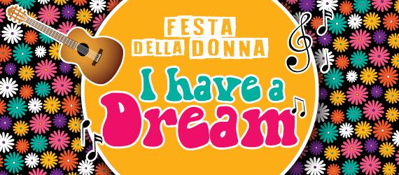 8 Marzo 🌸 Festa della Donna 2018 🌸 I have a dream