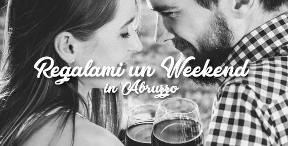 Regalami un weekend in Abruzzo